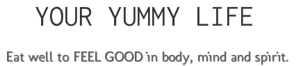 Your Yummy Life